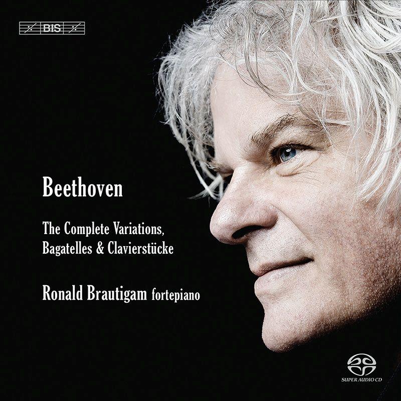 変奏曲、バガテル、小品全集 ロナルド・ブラウティハム(フォルテピアノ)(6SACD)