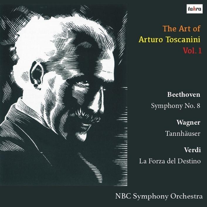 ベートーヴェン:交響曲第8番、ワーグナー:『タンホイザー』序曲とバッカナール、ヴェルディ:『運命の力』序曲 アルトゥーロ・トスカニーニ&NBC交響楽団(1952)