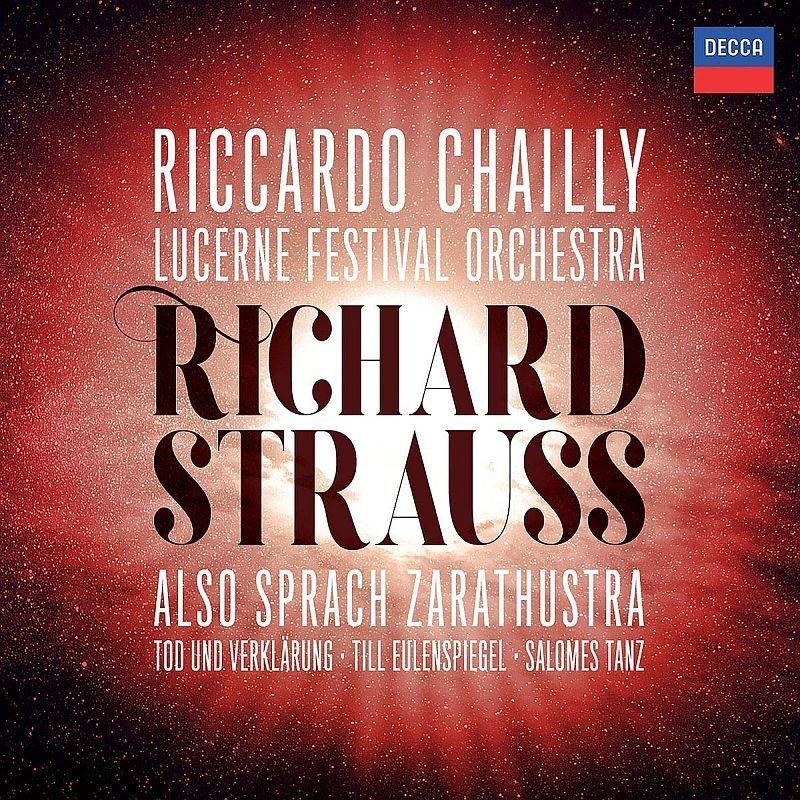ツァラトゥストラはかく語りき、死と浄化、ティル・オイレンシュピーゲル、7つのヴェールの踊り リッカルド・シャイー&ルツェルン祝祭管弦楽団