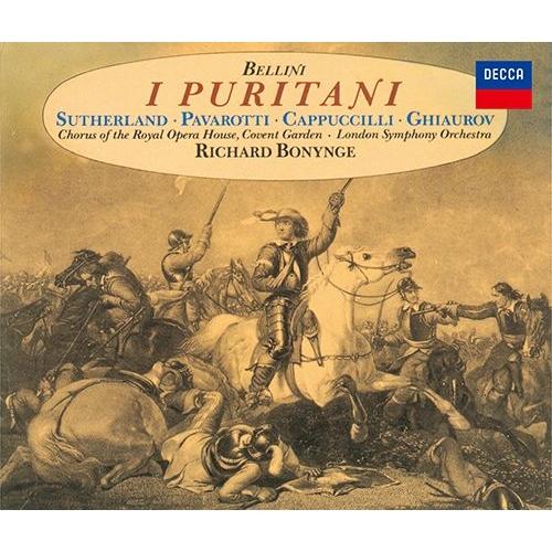『清教徒』全曲 ボニング&ロンドン響、ジョーン・サザーランド、ルチアーノ・パヴァロッティ、他(1973 ステレオ)(3CD)