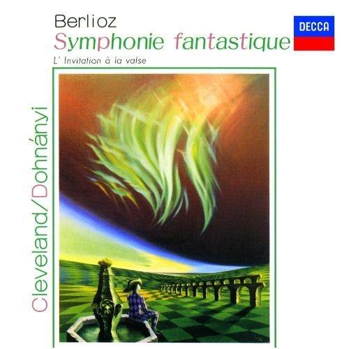 ベルリオーズ:幻想交響曲、ウェーバー:舞踏への勧誘 クリストフ・フォン・ドホナーニ&クリーヴランド管弦楽団