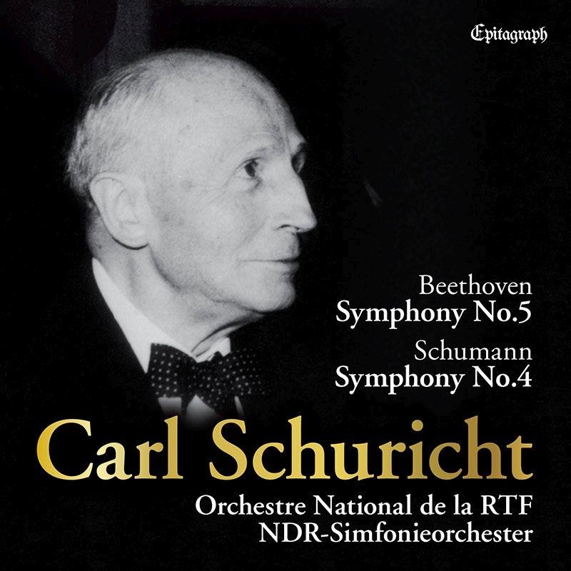 Beethoven Symphony No.5(1956), Schumann Symphony No.4(1962): Carl Schuricht / French National Radio Orchestre, NDR Symphony Orchestra