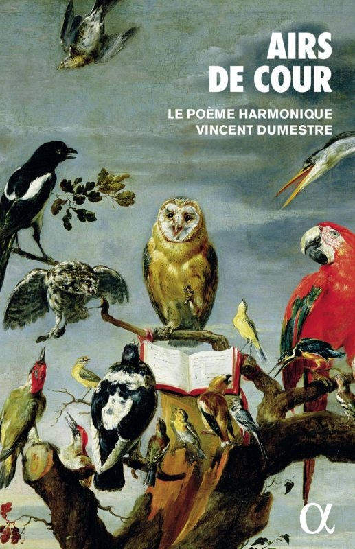 『エール・ド・クール/16〜17世紀、フランス宮廷歌曲の発祥と発展』 ル・ポエム・アルモニーク(2CD+Book)