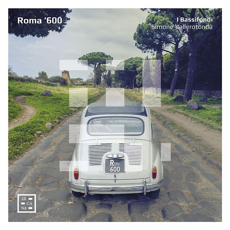 『ROMA '600〜初期バロック撥弦芸術』 イ・バッシフォンディ、エンリコ・オノフリ