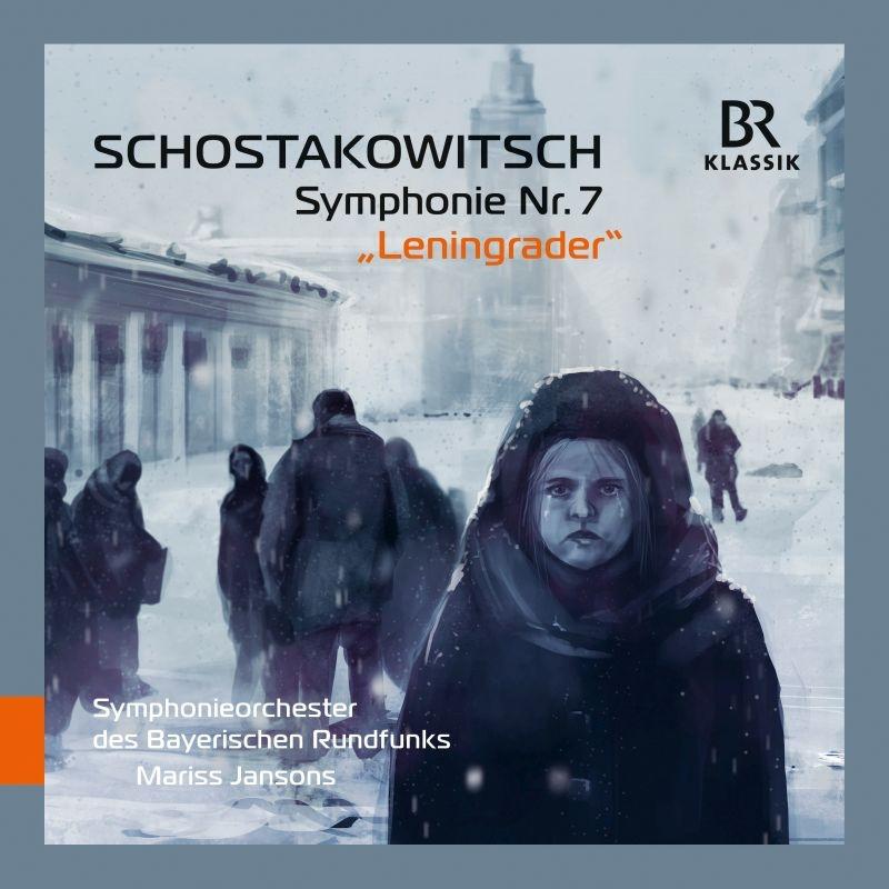 交響曲第7番『レニングラード』 マリス・ヤンソンス&バイエルン放送交響楽団