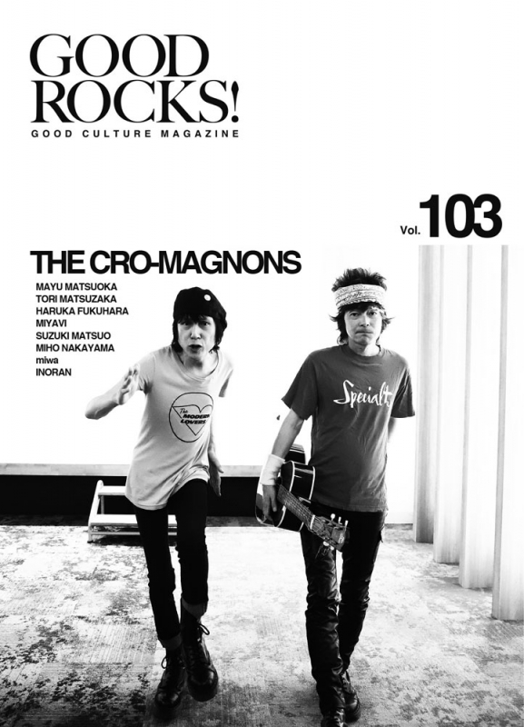 GOOD ROCKS! Vol.103【表紙:ザ・クロマニヨンズ】