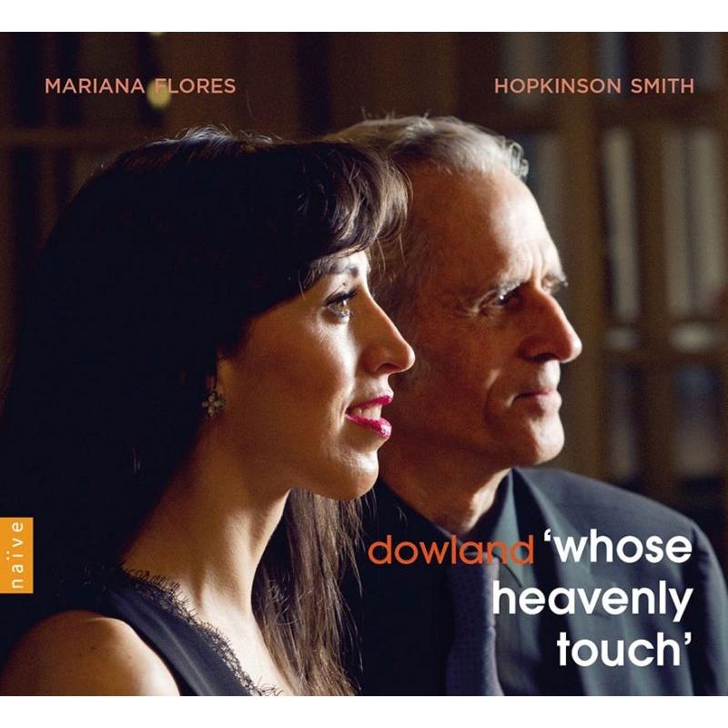 『whose heavenly touch〜リュート歌曲集』 マリアナ・フローレス、ホプキンソン・スミス