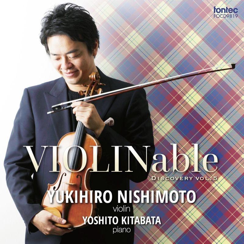 西本幸弘: Violinable Discovery Vol.5