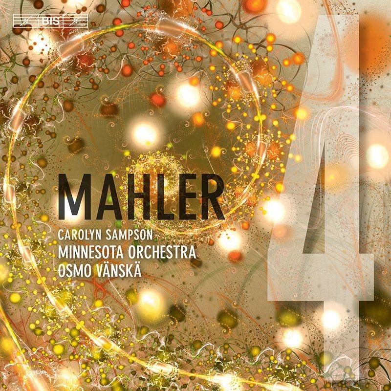 交響曲第4番 オスモ・ヴァンスカ&ミネソタ管弦楽団、キャロリン・サンプソン