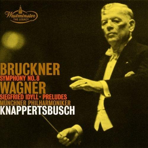 ブルックナー:交響曲第8番、ワーグナー:ジークフリート牧歌、他 ハンス・クナッパーツブッシュ&ミュンヘン・フィル(2CD)