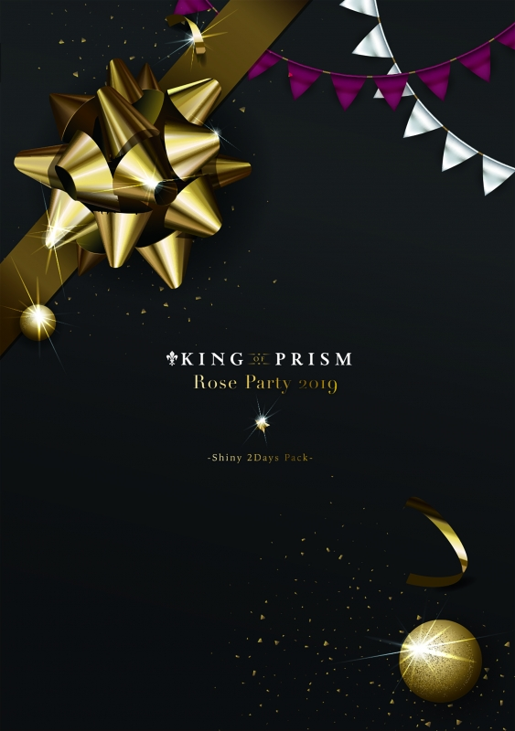 KING OF PRISM Rose Party 2019 -Shiny 2Days Pack-DVD
