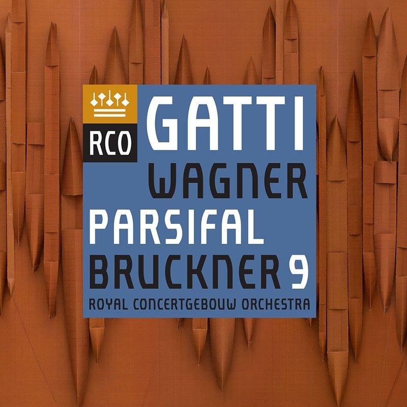 ブルックナー:交響曲第9番、ワーグナー:『パルジファル』第3幕への前奏曲、聖金曜日の音楽 ダニエーレ・ガッティ&コンセルトヘボウ管弦楽団
