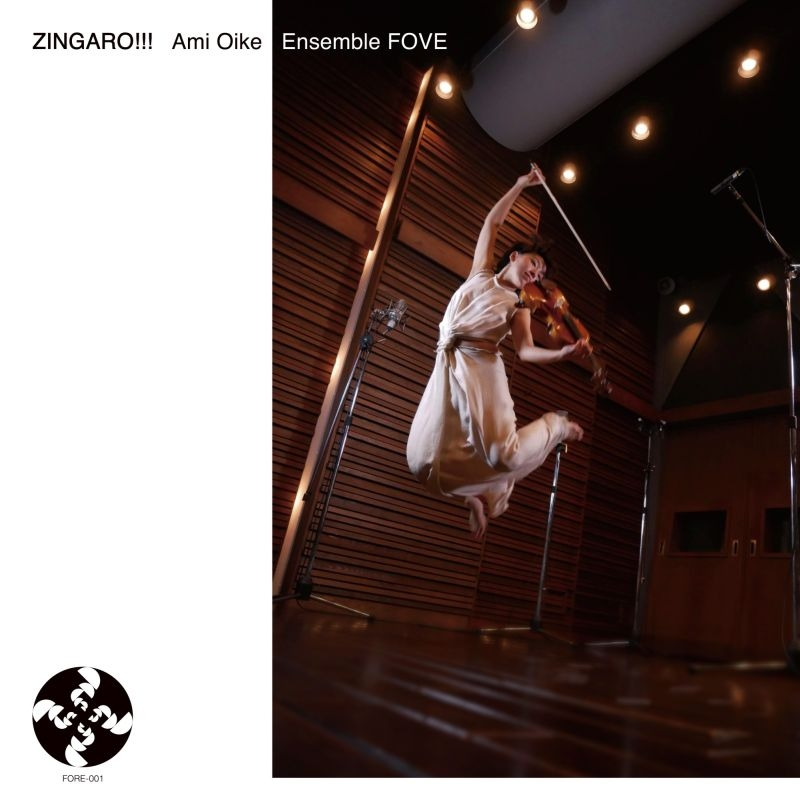 『ZINGARO!!!』 尾池亜美、Ensemble FOVE