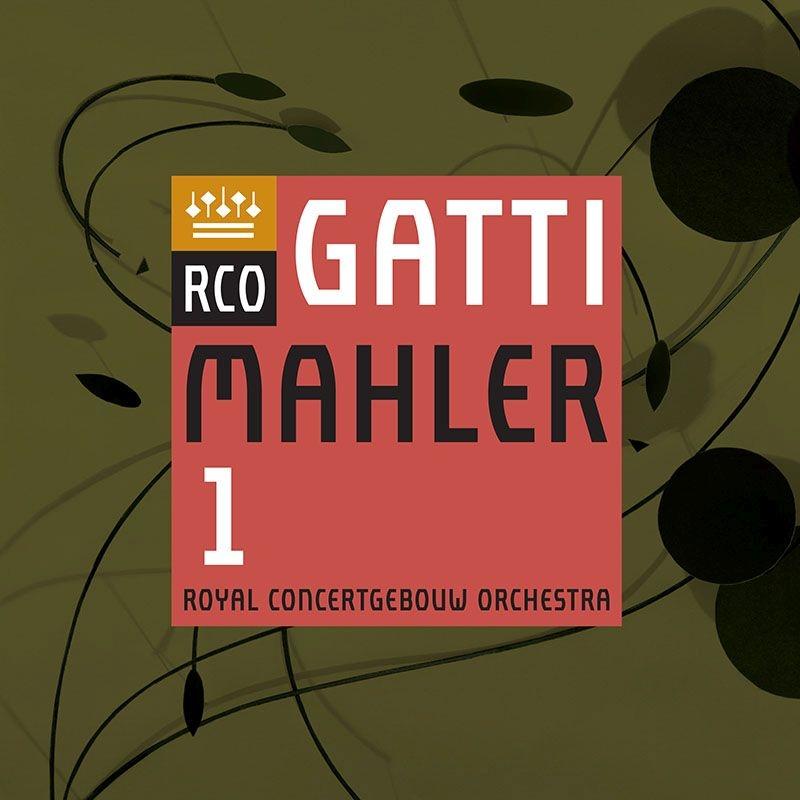 交響曲第1番『巨人』 ダニエーレ・ガッティ&ロイヤル・コンセルトヘボウ管弦楽団
