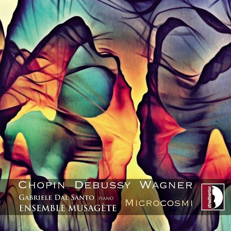 ドビュッシー:夜想曲(ピアノ&木管合奏)、ワーグナー:ジークフリート牧歌(ピアノ&弦楽四重奏)、ショパン:協奏曲2番(室内楽伴奏) アンサンブル・ミュサジェート