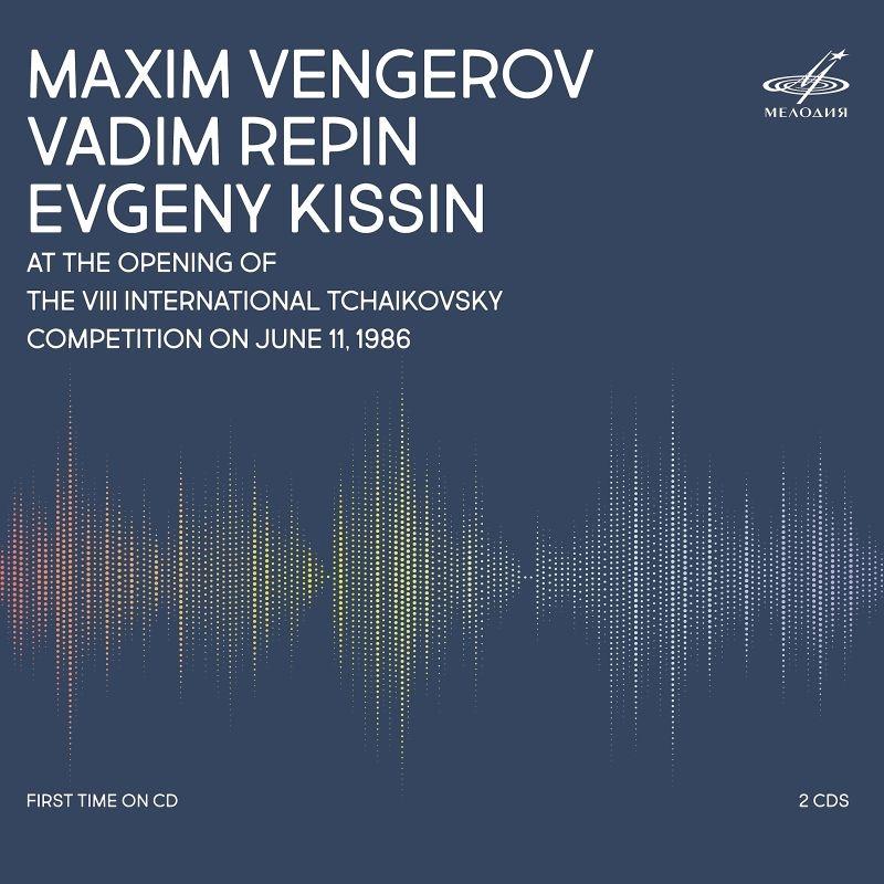 1986年6月11日、第8回チャイコフスキー国際コンクール開幕公演 マキシム・ヴェンゲーロフ、ヴァディム・レーピン、エフゲニー・キーシン(2CD)