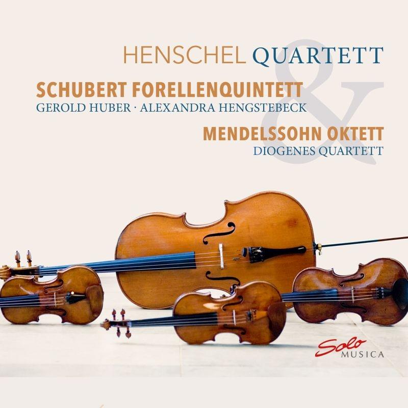 シューベルト:ピアノ五重奏曲『ます』、メンデルスゾーン:弦楽八重奏曲 ヘンシェル四重奏団、ゲロルト・フーバー、ディオジェネス四重奏団、他