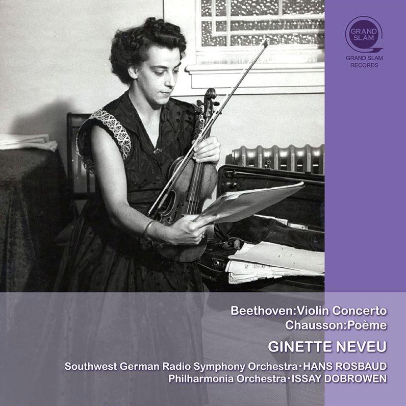 ベートーヴェン:ヴァイオリン協奏曲(ロスバウト指揮)、ショーソン:詩曲(ドブロウェン指揮) ジネット・ヌヴー(平林直哉復刻)