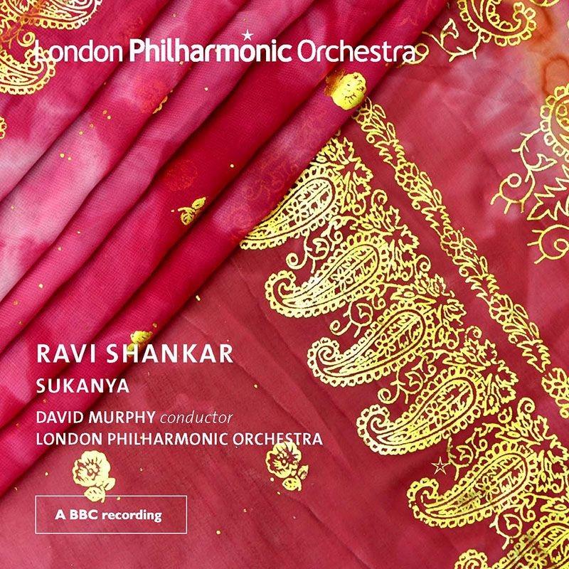 ラヴィ・シャンカル:オペラ『スカニヤ姫』 デイヴィッド・マーフィー&ロンドン・フィル、スザンナ・ハレル、他(2017 ステレオ)(2CD)
