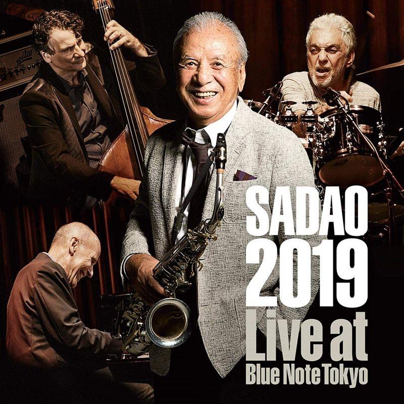 Sadao 2019 -Live At Blue Note Tokyo