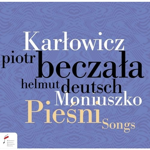 カルウォヴィチ:歌曲集、モニューシュコ:歌曲集 ピョートル・ベチャワ、ヘルムート・ドイチュ