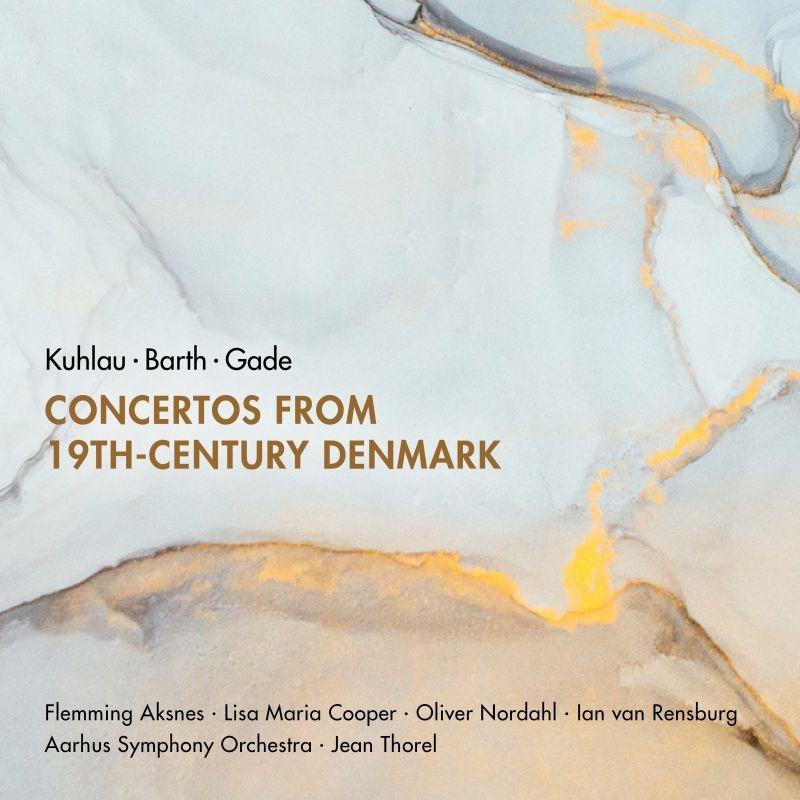 19世紀デンマークの協奏曲集 オーフス交響楽団の首席奏者達、ジャン・トレル&オーフス交響楽団