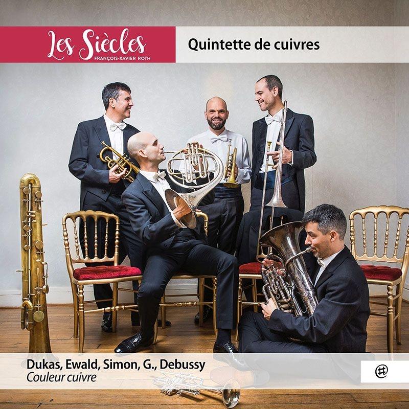 エヴァルト:金管五重奏曲第1番、デュカス:『ラ・ペリ』ファンファーレ、ドビュッシー:亜麻色の髪の乙女、他 レ・シエクル金管五重奏団