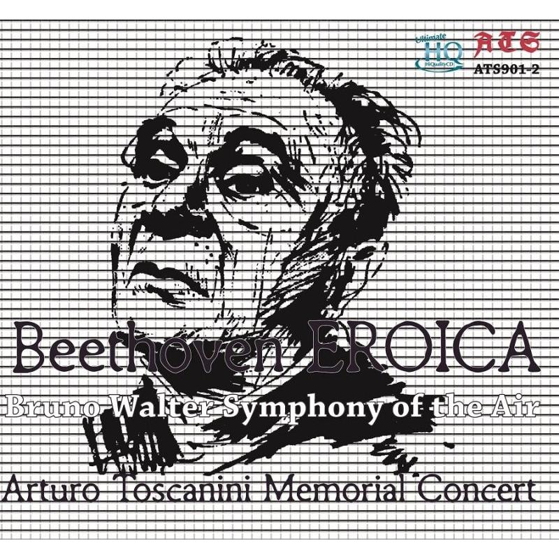 交響曲第3番『英雄』、『エグモント』序曲 ブルーノ・ワルター&シンフォニー・オブ・ジ・エア、ベルリン・フィル
