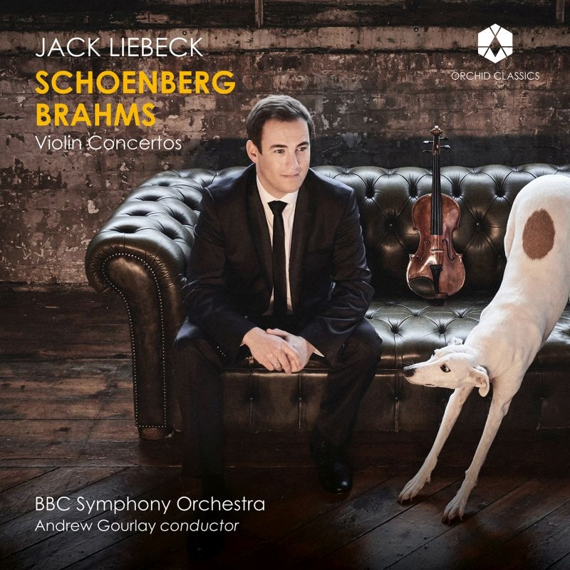 シェーンベルク:ヴァイオリン協奏曲、ブラームス:ヴァイオリン協奏曲 ジャック・リーベック、アンドルー・グーレイ&BBC交響楽団