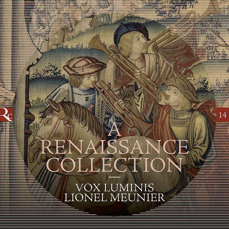 『ルネサンス・コレクション』 ヴォクス・ルミニス