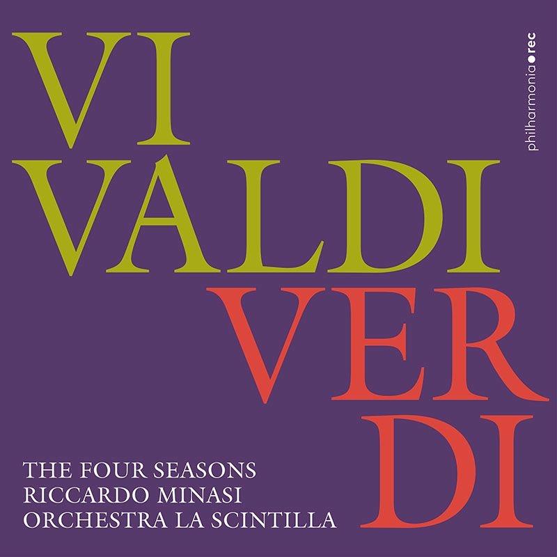Vivaldi Four Seasons, Verdi Four Seasons : Riccardo Minasi(Vn)Orchestra La Scintilla