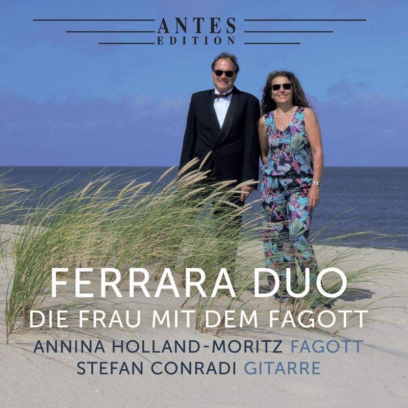 Die Frau Mit Dem Fagott-music For Bassoon & Guitar: Ferrara Duo