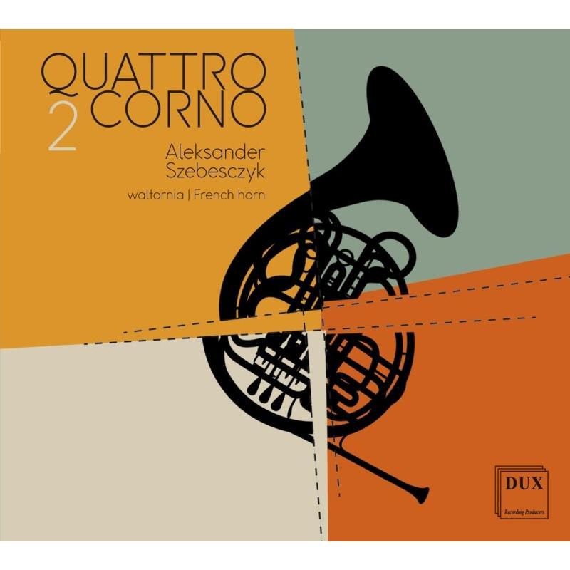 クァトロコルノ2〜1本のホルンによる四重奏集 アレクサンデル・シェベスチク