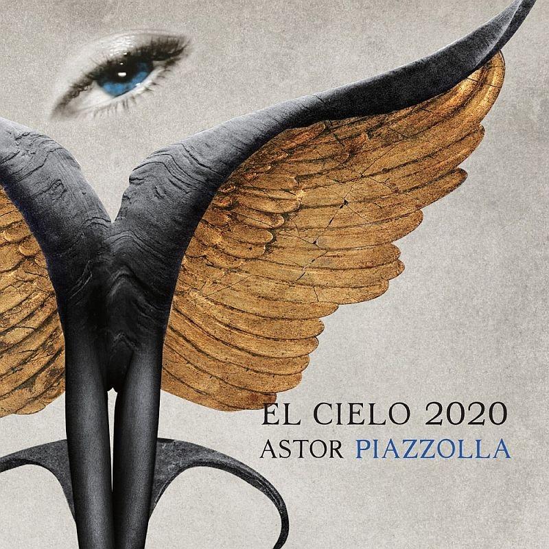 『ASTOR PIAZZOLLA』 El Cielo 2020