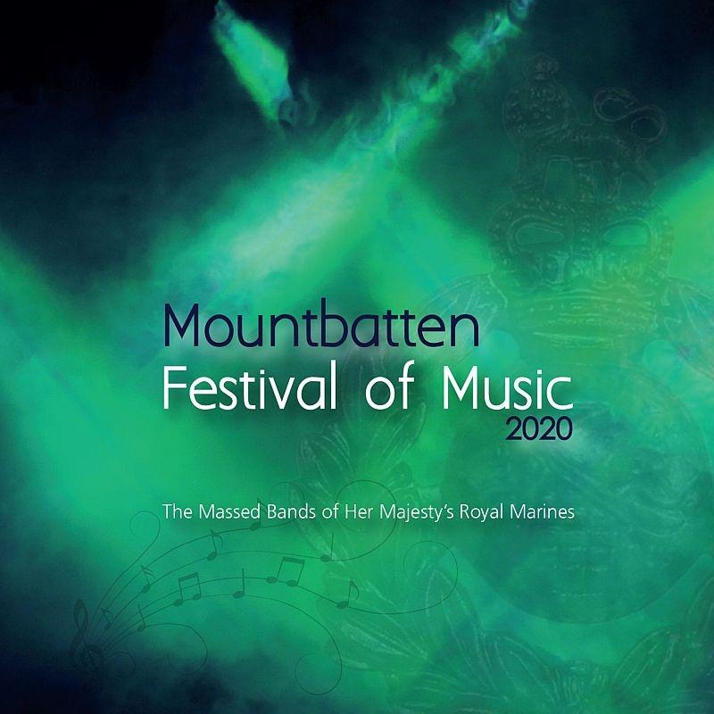 『マウントバッテン音楽祭2020』 ジェイス・バーチャム中佐&ロイヤル・マリーンズ合同バンド(2CD)