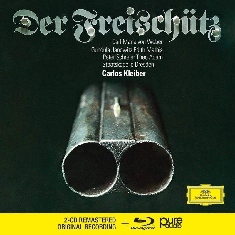 『魔弾の射手』全曲 カルロス・クライバー&シュターツカペレ・ドレスデン、シュライヤー、テオ・アダム、他(1973 ステレオ)(2CD+ブルーレイ・オーディオ)