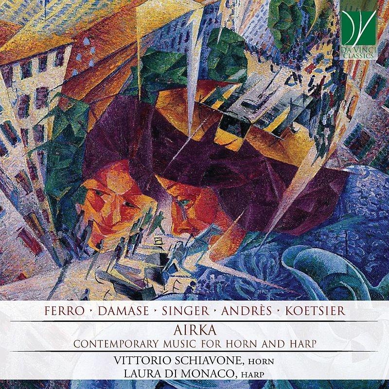 Airka-contemporary Music For Horn & Harp: Vittorio Schiavone(Hr)Laura Di Monaco(Hp)