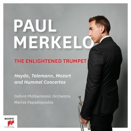 The Enlightened〜トランペット協奏曲集 ポール・メルケロ、マリオス・パパドプーロス&オックスフォード・フィル