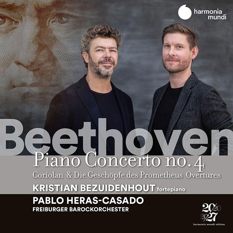 ピアノ協奏曲第4番、序曲集〜コリオラン、プロメテウスの創造物 クリスティアン・ベズイデンホウト、パブロ・エラス=カサド&フライブルク・バロック・オーケストラ