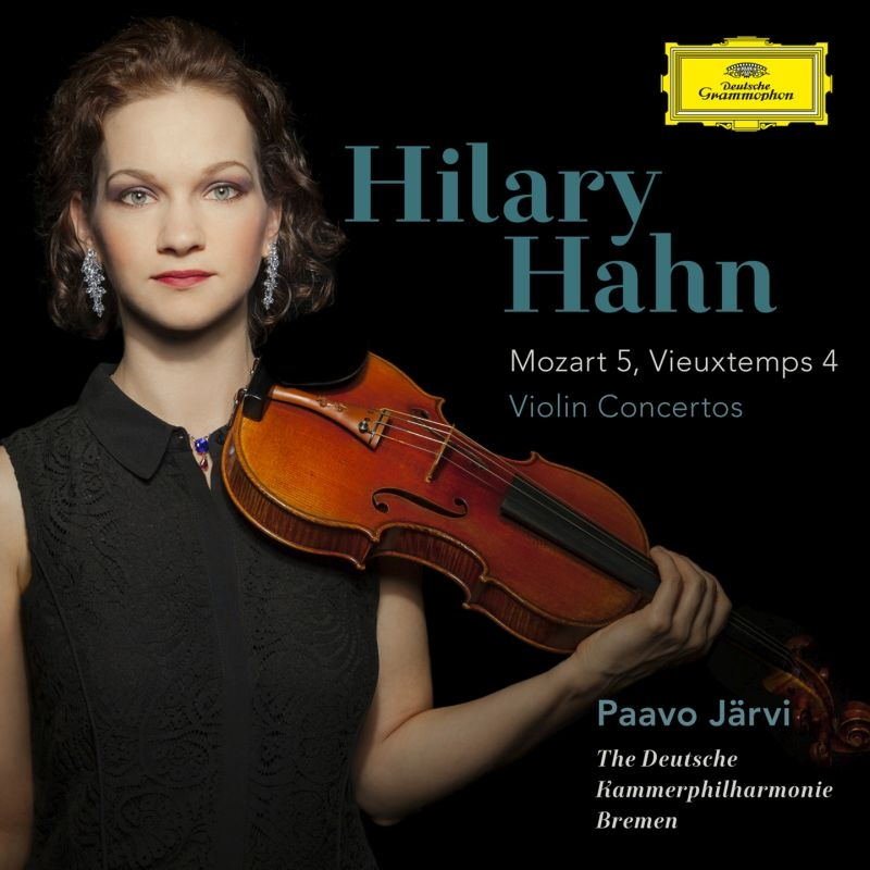 モーツァルト:ヴァイオリン協奏曲第5番、ヴュータン:ヴァイオリン協奏曲第4番 ヒラリー・ハーン、パーヴォ・ヤルヴィ&ドイツ・カンマーフィル(MQA/UHQCD)