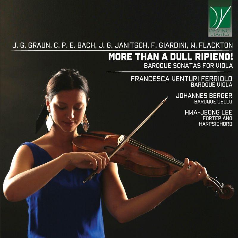 More Than A Dull Ripieno-baroque Viola Sonatas: Ferriolo(Va)Johannes Berger(Vc)Hwa-jeong Lee(Fp, Cemb)