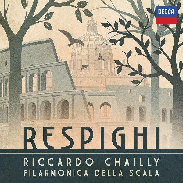 ローマの松、ローマの噴水、リュートのための古風な舞曲とアリア第3組曲、他 リッカルド・シャイー&スカラ座フィル