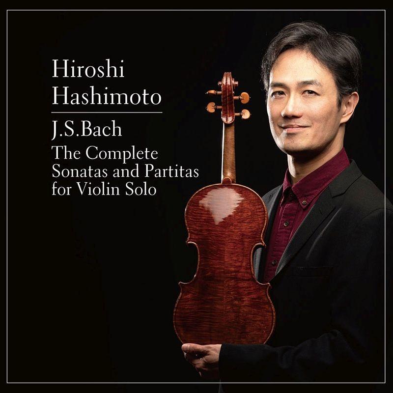 無伴奏ヴァイオリンのためのソナタとパルティータ全集 橋本 洋(2CD)