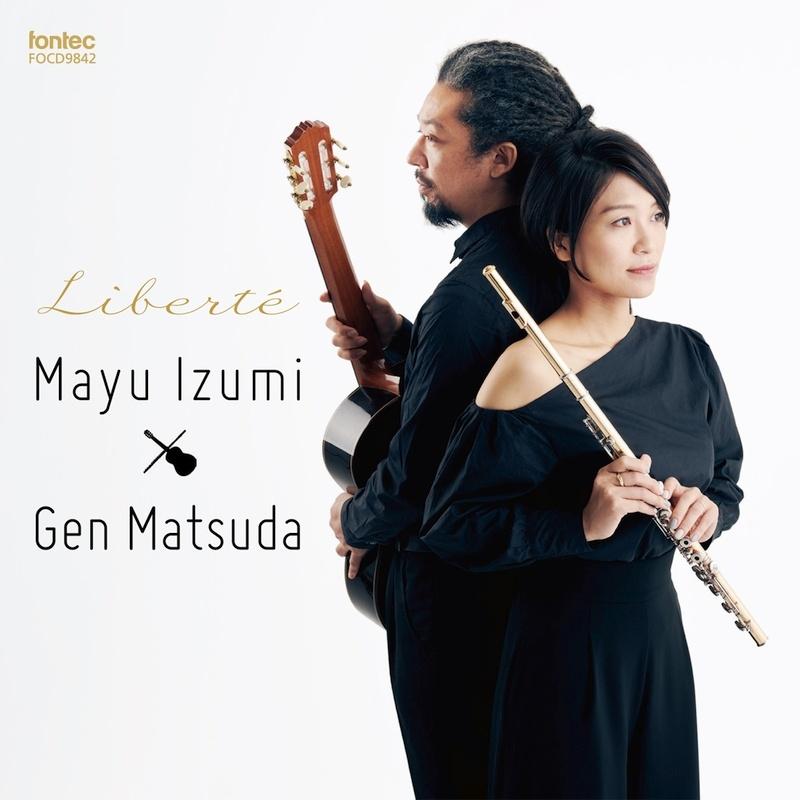 Liberte-music For Flute & Guitar: 泉真由(Fl)松田弦(G)