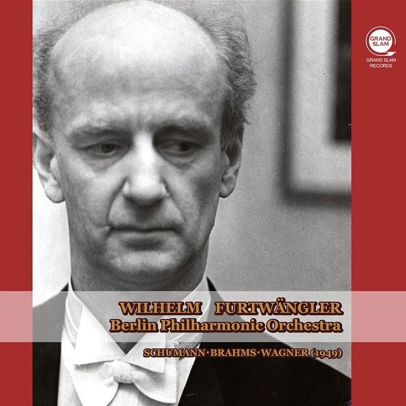 ブラームス:交響曲第3番、シューマン:『マンフレッド』序曲、ワーグナー ヴィルヘルム・フルトヴェングラー&ベルリン・フィル(1949)(平林直哉復刻)