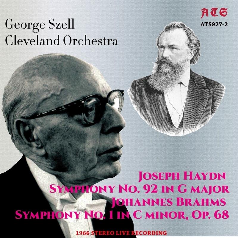 ブラームス:交響曲第1番、ハイドン:交響曲第92番『オックスフォード』 ジョージ・セル&クリーヴランド管弦楽団(1966年ステレオ・ライヴ)
