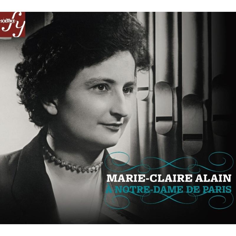 マリー=クレール・アラン/パリ、ノートル・ダム・リサイタル 1974&1979