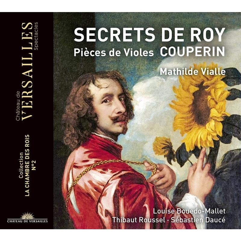 『王の秘密〜ヴィオールのための作品集』 マティルド・ヴィアル、ルイーズ・ブド=マレ、ティボー・ルーセル、セバスティアン・ドゥセ
