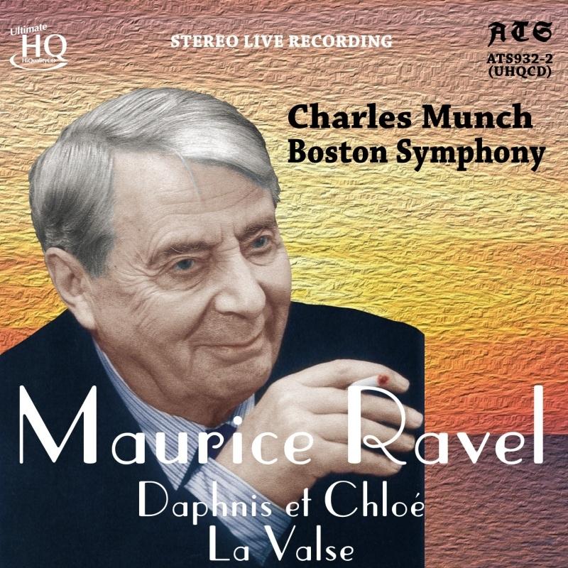 『ダフニスとクロエ』全曲、ラ・ヴァルス シャルル・ミュンシュ&ボストン交響楽団(1961、62年ステレオ・ライヴ)