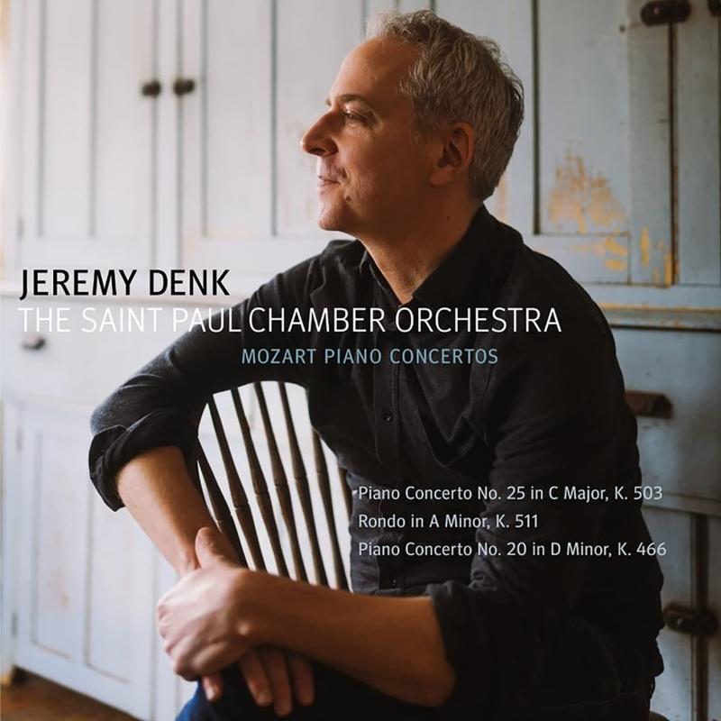 ピアノ協奏曲第20番、第25番 ジェレミー・デンク、セントポール室内管弦楽団